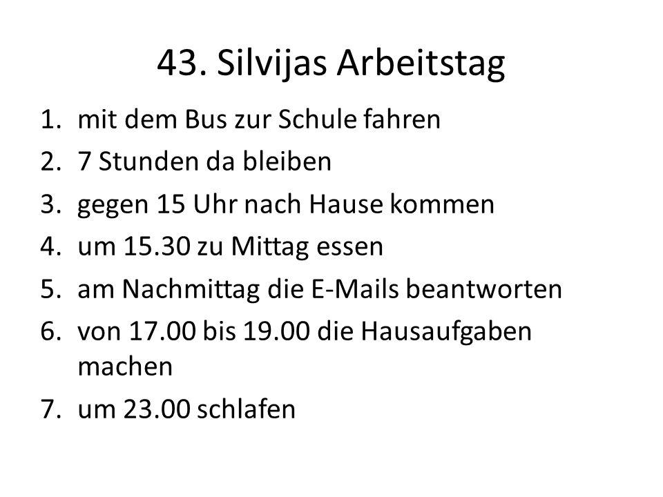 43. Silvijas Arbeitstag mit dem Bus zur Schule fahren