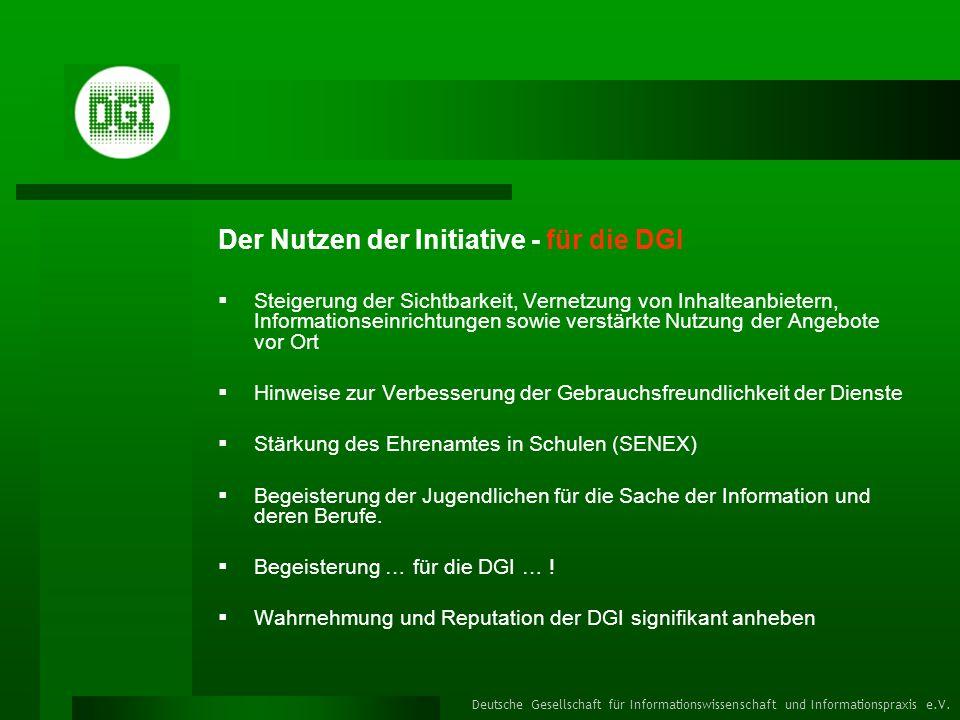 Der Nutzen der Initiative - für die DGI