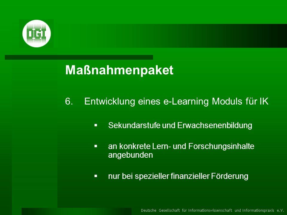 Maßnahmenpaket Entwicklung eines e-Learning Moduls für IK