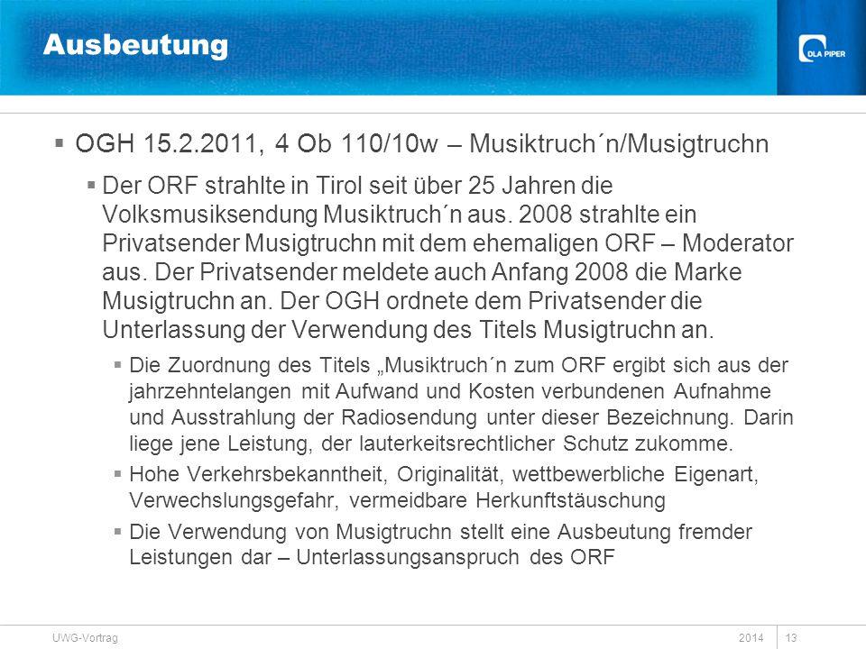 Ausbeutung OGH 15.2.2011, 4 Ob 110/10w – Musiktruch´n/Musigtruchn