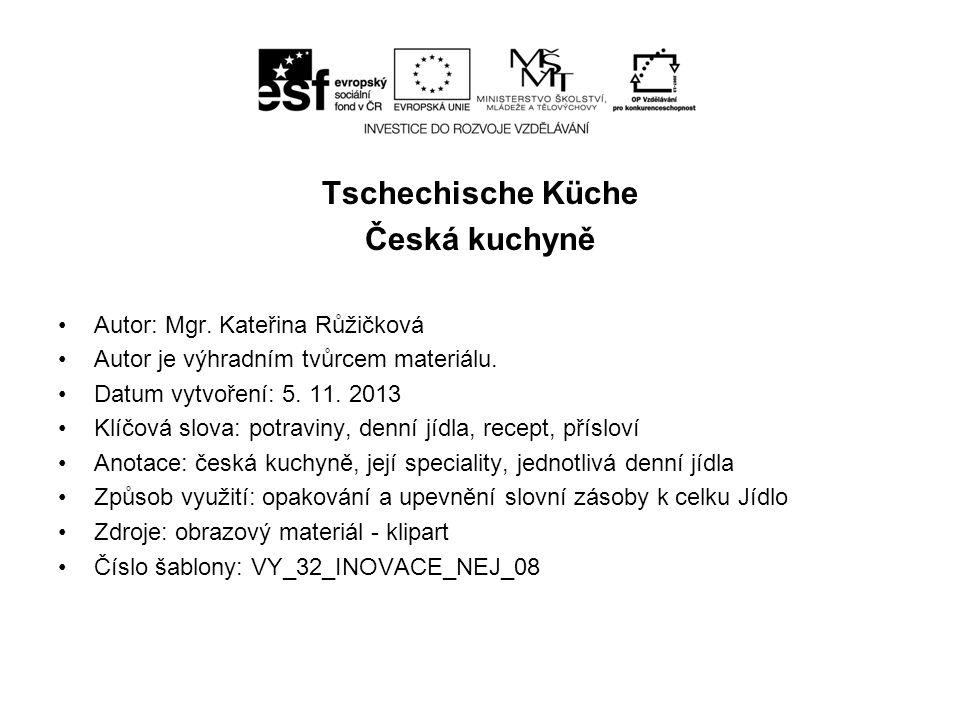 Tschechische Küche Česká kuchyně
