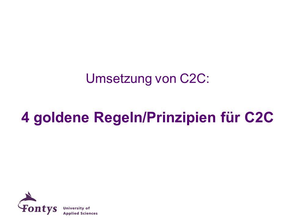 4 goldene Regeln/Prinzipien für C2C
