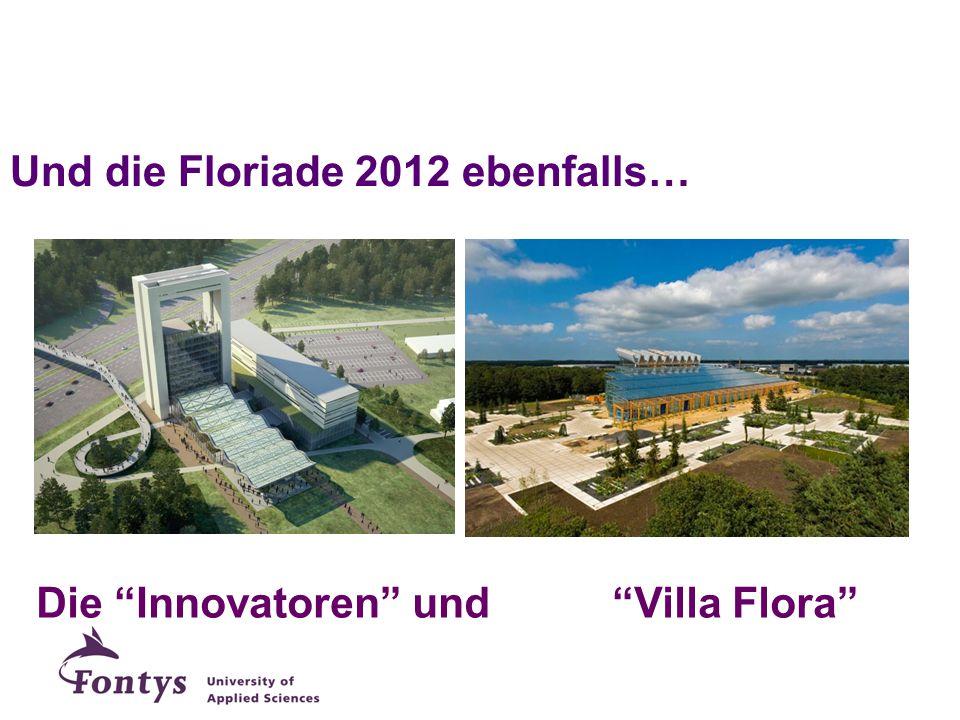 Und die Floriade 2012 ebenfalls…