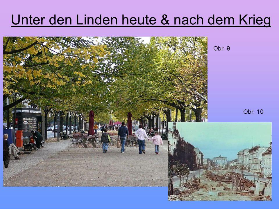 Unter den Linden heute & nach dem Krieg