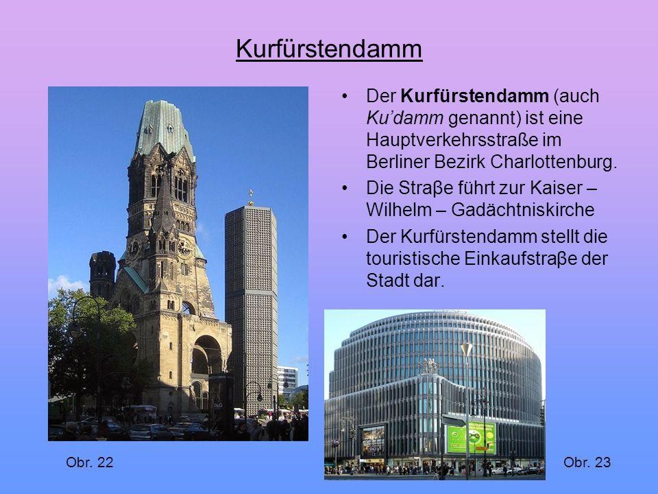 Kurfürstendamm Der Kurfürstendamm (auch Ku'damm genannt) ist eine Hauptverkehrsstraße im Berliner Bezirk Charlottenburg.