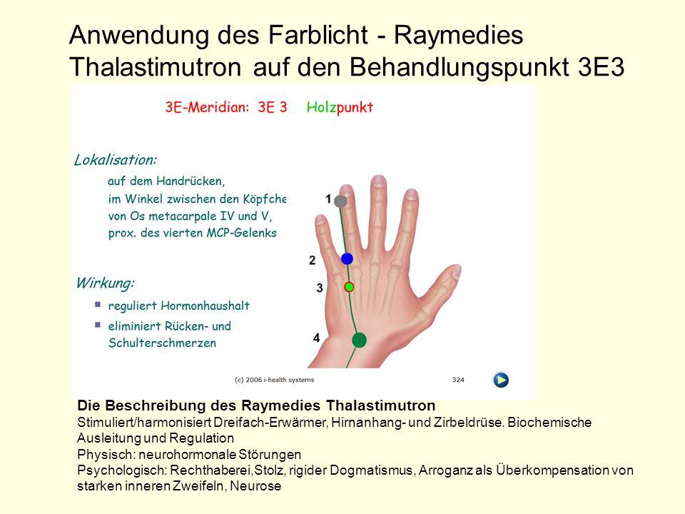 Anwendung des Farblicht - Raymedies Thalastimutron auf den Behandlungspunkt 3E3
