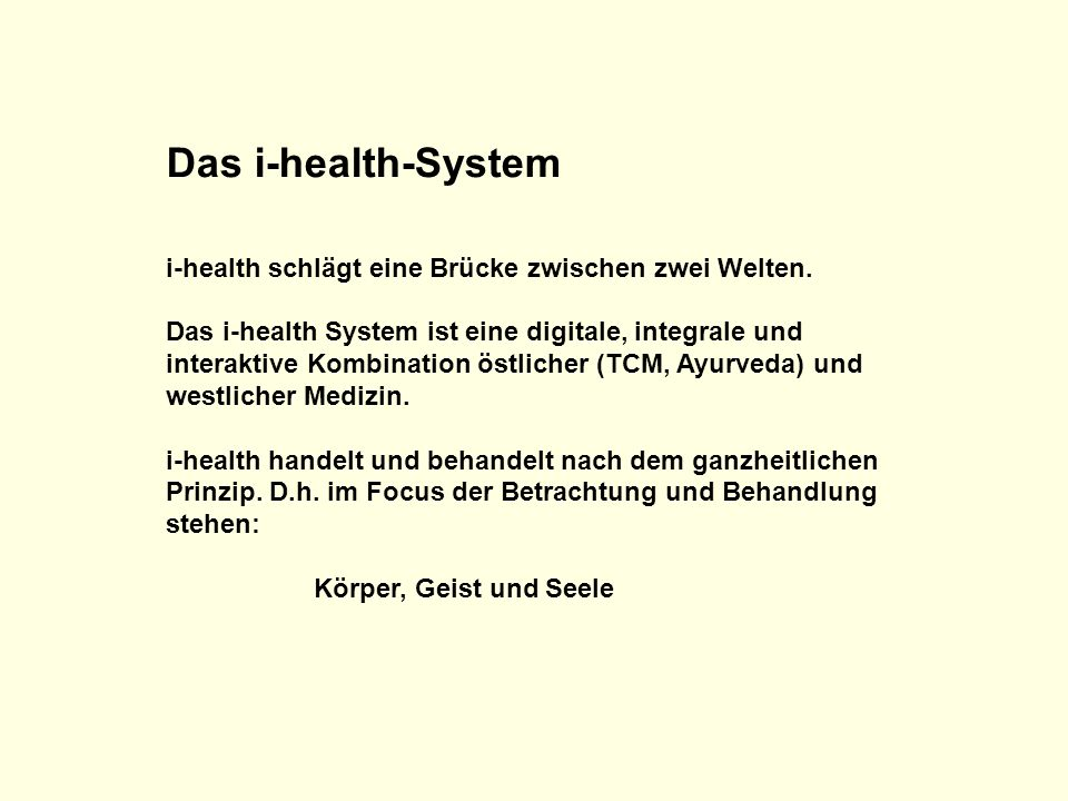Das i-health-System i-health schlägt eine Brücke zwischen zwei Welten.