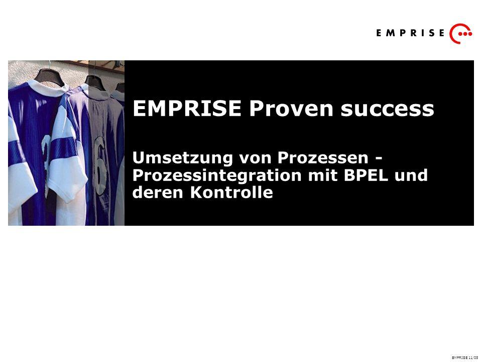 EMPRISE Proven success Umsetzung von Prozessen - Prozessintegration mit BPEL und deren Kontrolle