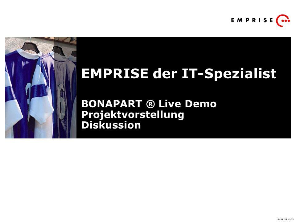 EMPRISE der IT-Spezialist BONAPART ® Live Demo Projektvorstellung Diskussion