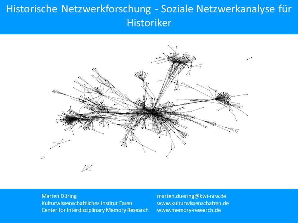 Historische Netzwerkforschung - Soziale Netzwerkanalyse für Historiker