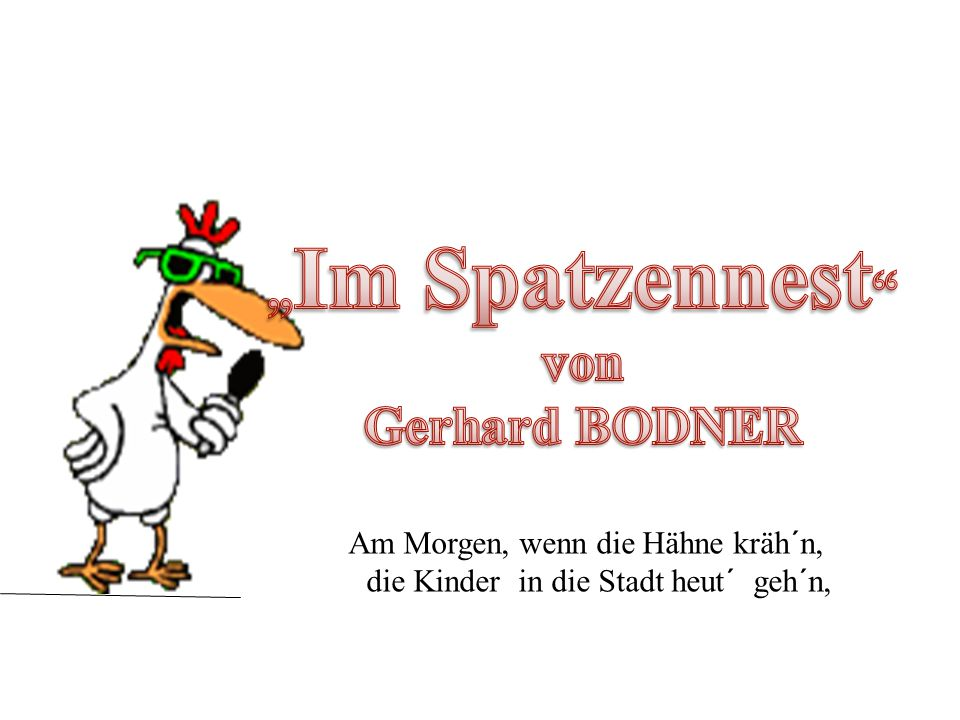 """""""Im Spatzennest von Gerhard BODNER"""