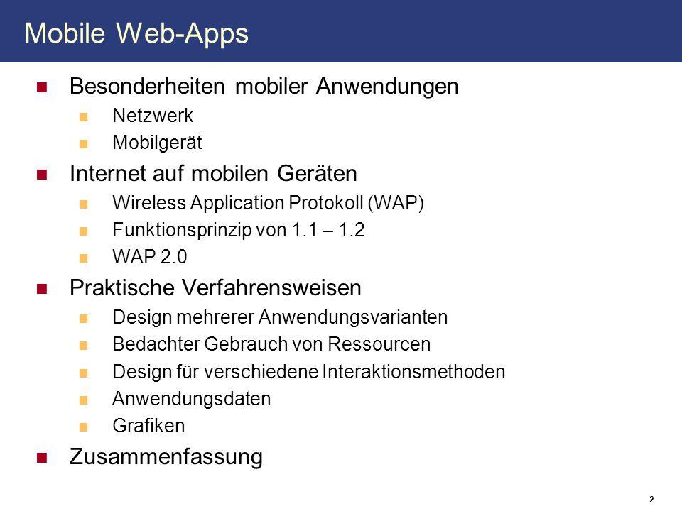 Mobile Web-Apps Besonderheiten mobiler Anwendungen
