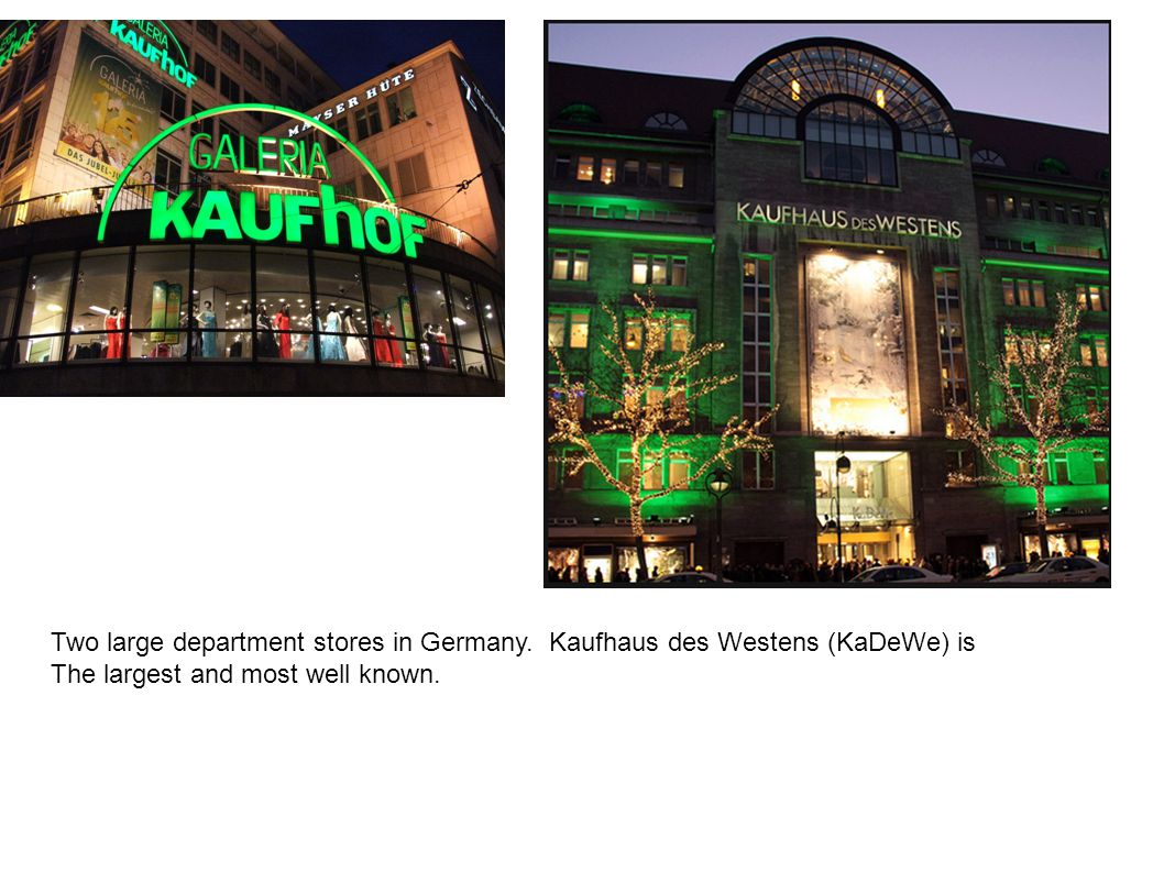 Two large department stores in Germany
