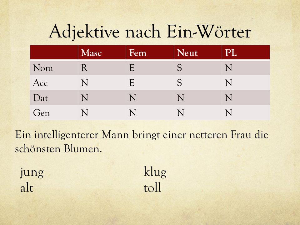 Adjektive nach Ein-Wörter