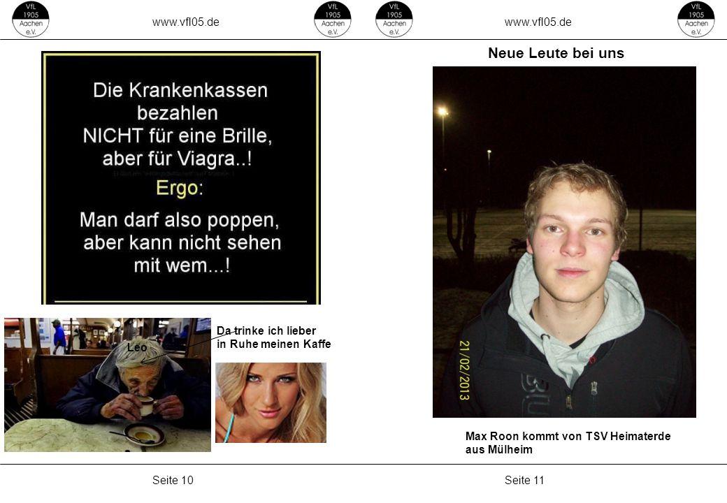 Neue Leute bei uns www.vfl05.de www.vfl05.de Da trinke ich lieber
