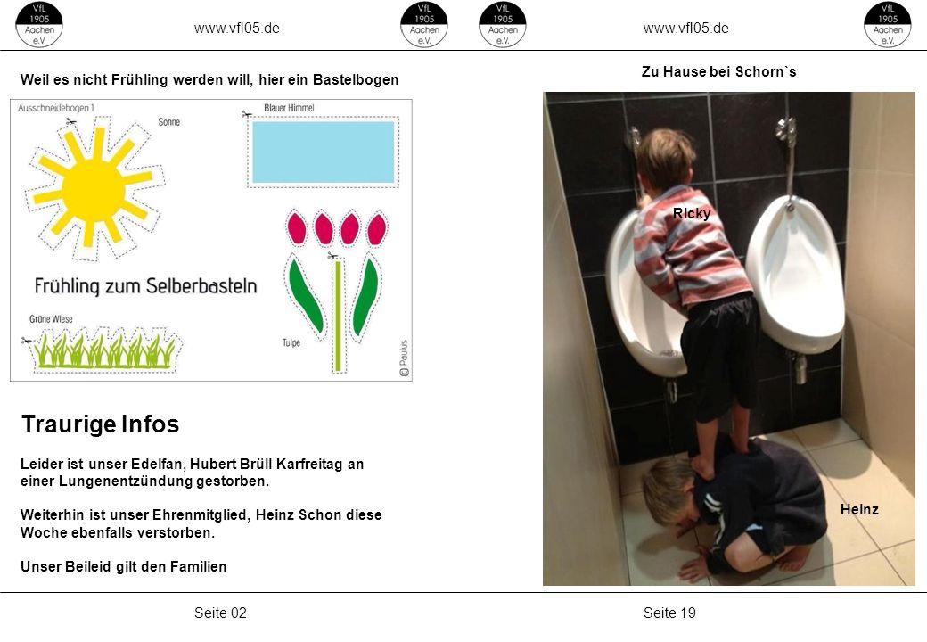 Traurige Infos www.vfl05.de www.vfl05.de Zu Hause bei Schorn`s