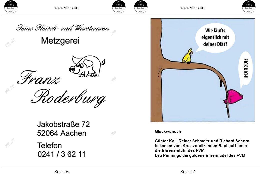 www.vfl05.de www.vfl05.de. Glückwunsch. Günter Kall, Reiner Schmeltz und Richard Schorn. bekamen vom Kreisvorsitzenden Raphael Lamm.