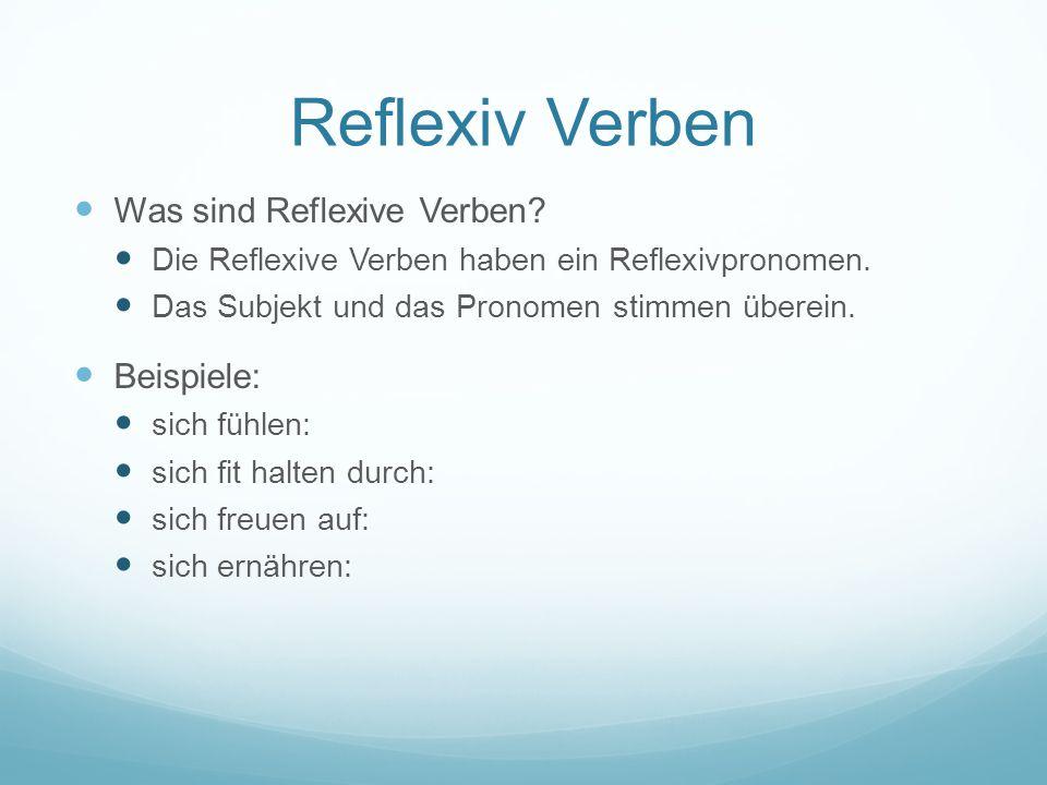 Reflexiv Verben Was sind Reflexive Verben Beispiele: