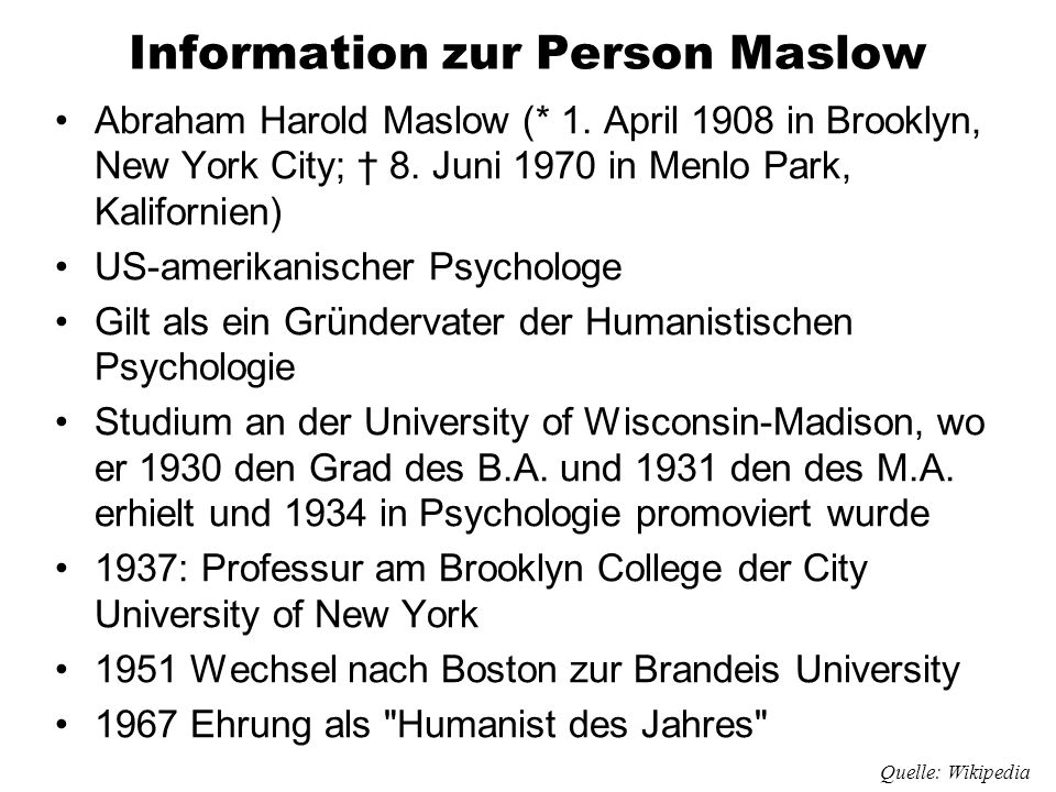 Information zur Person Maslow