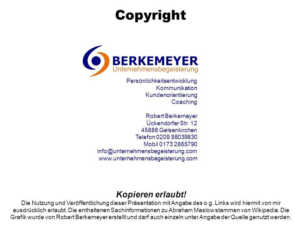 Copyright Kopieren erlaubt! Persönlichkeitsentwicklung Kommunikation