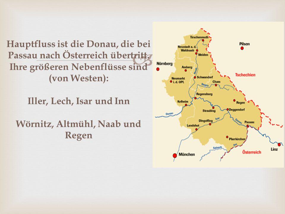 Hauptfluss ist die Donau, die bei Passau nach Österreich übertritt