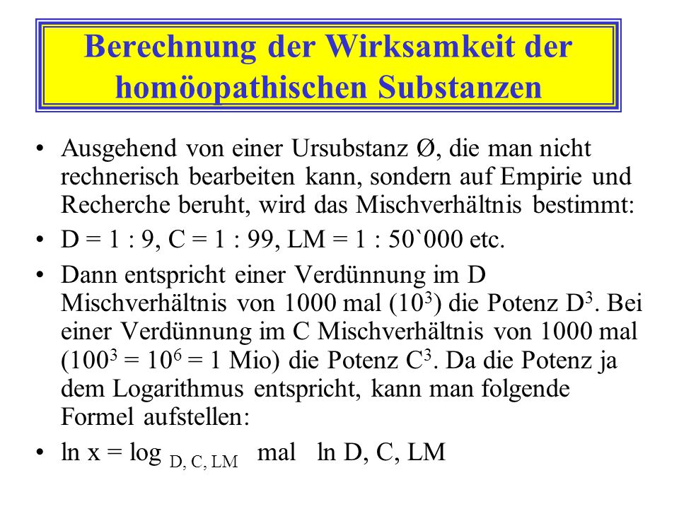 Berechnung der Wirksamkeit der homöopathischen Substanzen