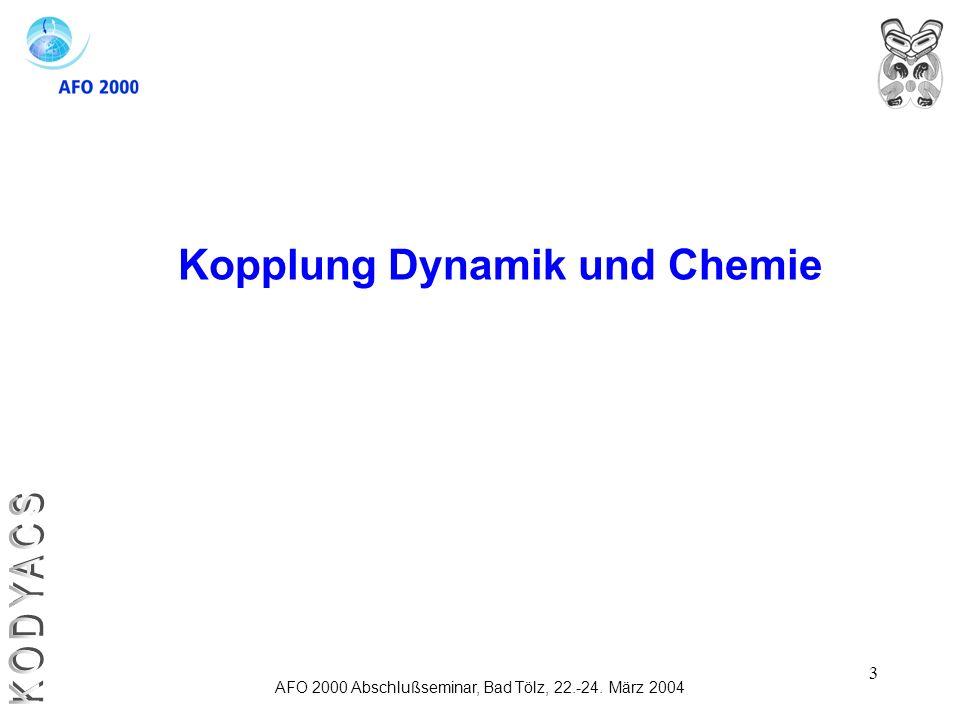 Kopplung Dynamik und Chemie