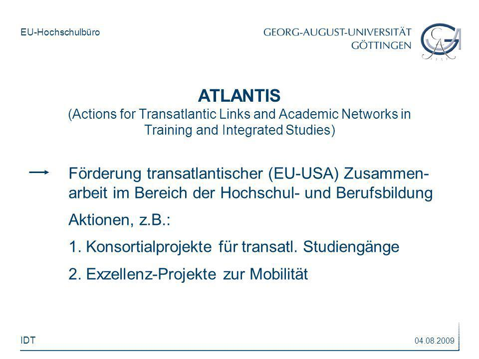 ATLANTIS(Actions for Transatlantic Links and Academic Networks in Training and Integrated Studies)