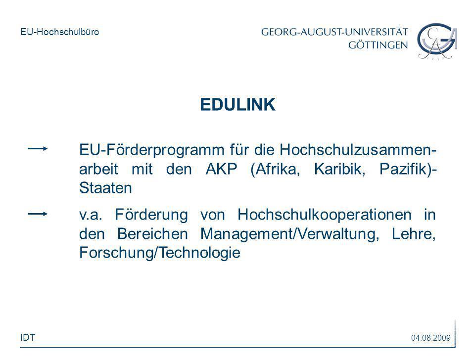 EDULINKEU-Förderprogramm für die Hochschulzusammen- arbeit mit den AKP (Afrika, Karibik, Pazifik)- Staaten.