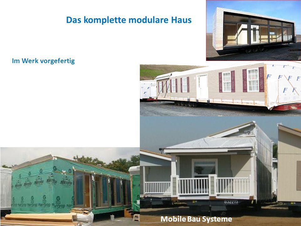 Das komplette modulare Haus