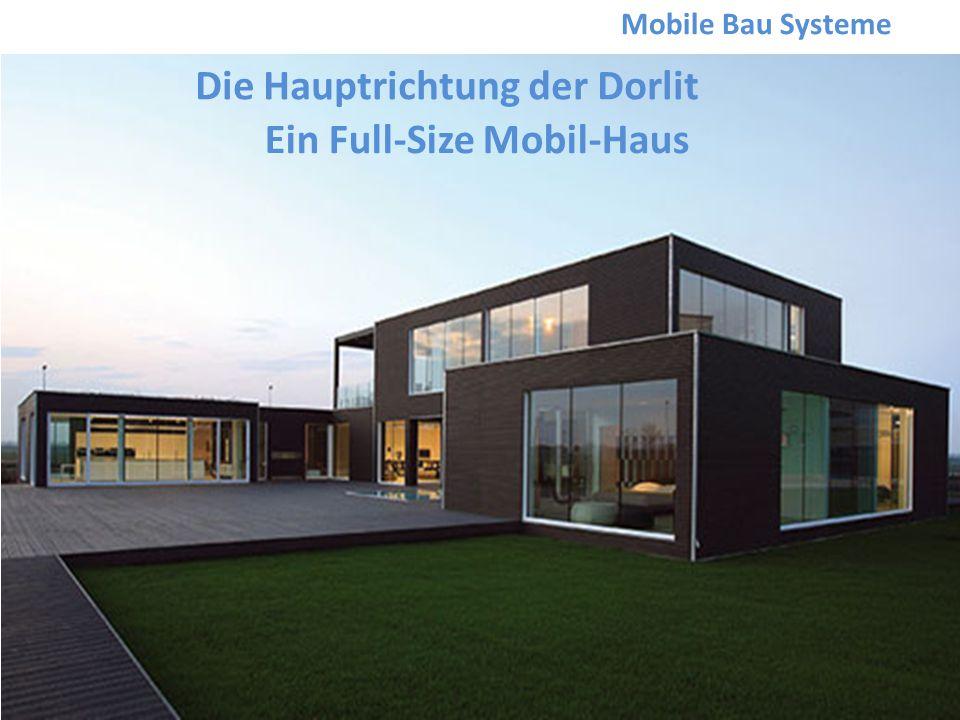 Die Hauptrichtung der Dorlit Ein Full-Size Mobil-Haus