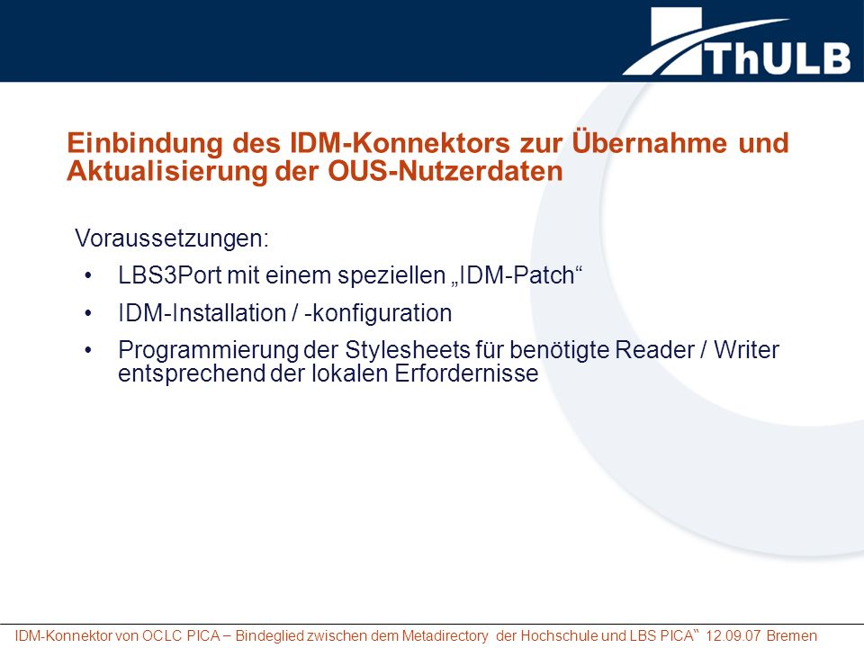 Einbindung des IDM-Konnektors zur Übernahme und Aktualisierung der OUS-Nutzerdaten