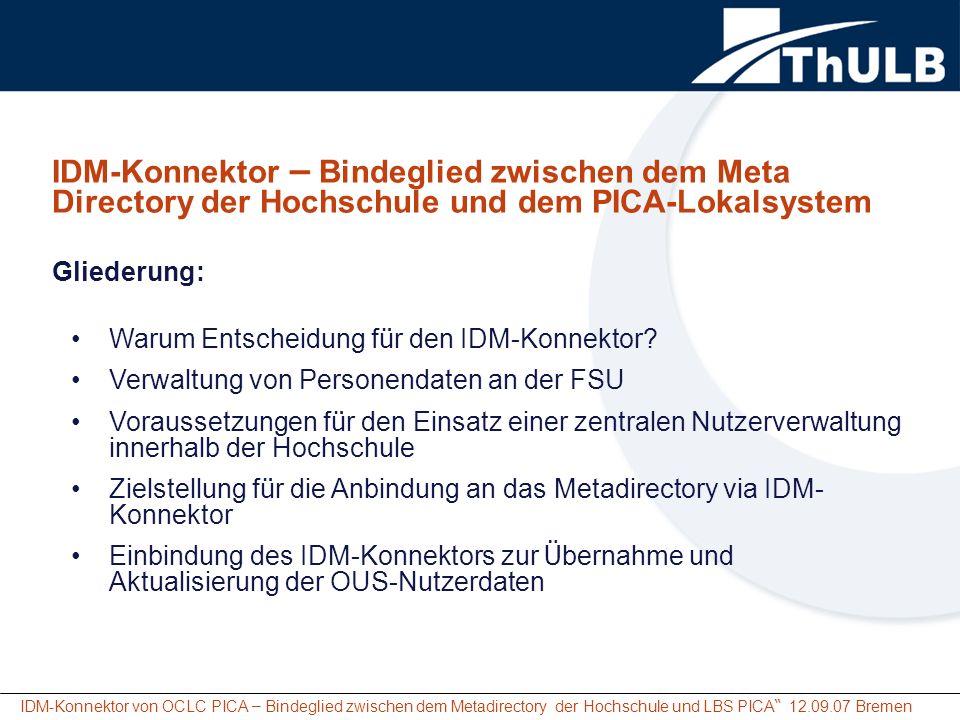 IDM-Konnektor – Bindeglied zwischen dem Meta Directory der Hochschule und dem PICA-Lokalsystem