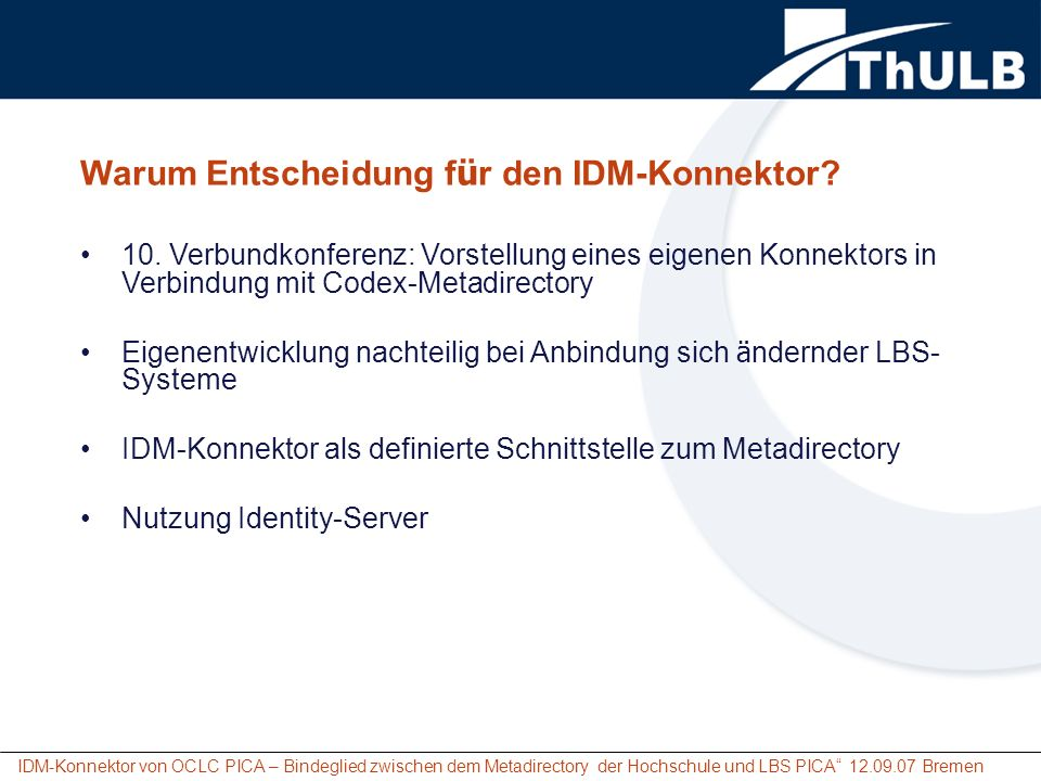Warum Entscheidung für den IDM-Konnektor