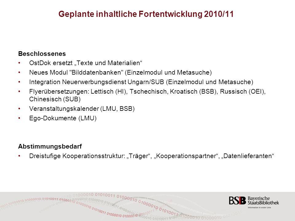 Geplante inhaltliche Fortentwicklung 2010/11
