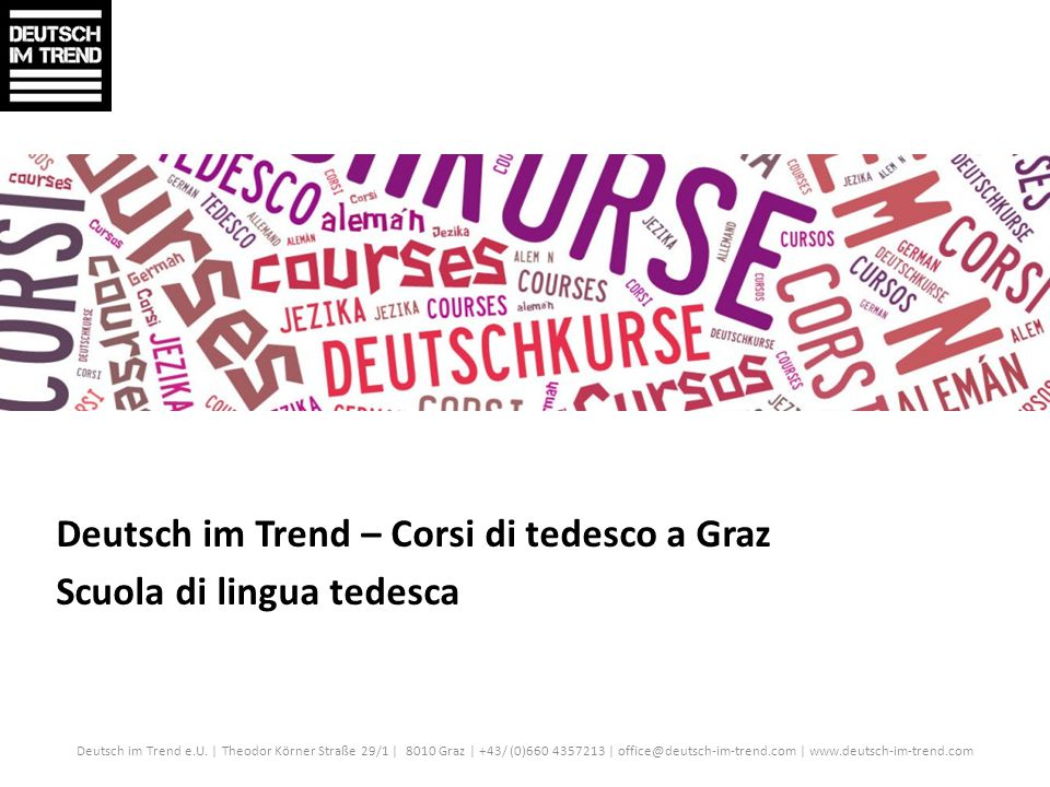 Deutsch im Trend – Corsi di tedesco a Graz Scuola di lingua tedesca