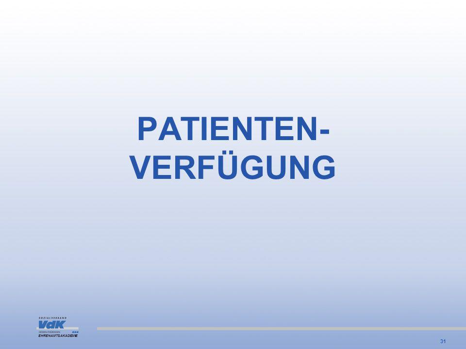 PATIENTEN- VERFÜGUNG