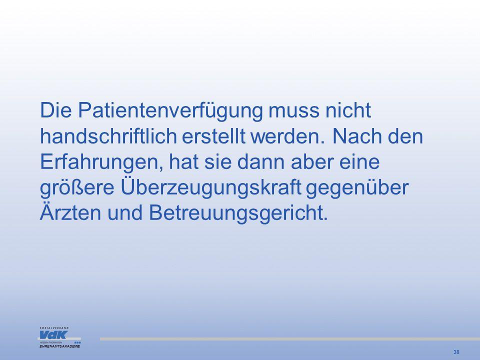 Die Patientenverfügung muss nicht handschriftlich erstellt werden
