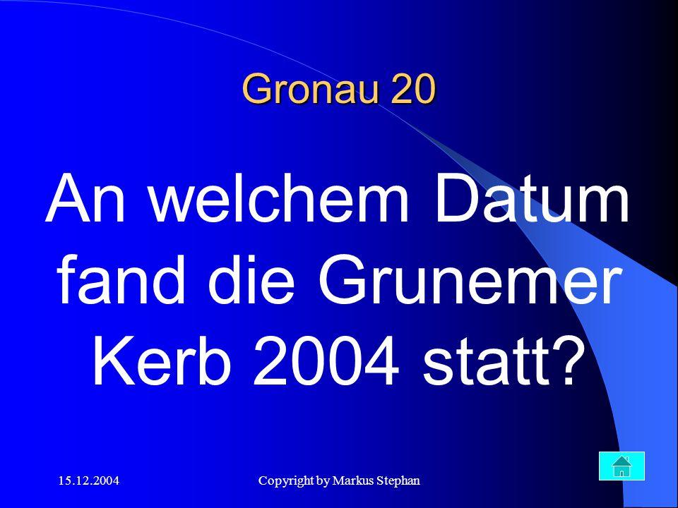 An welchem Datum fand die Grunemer Kerb 2004 statt