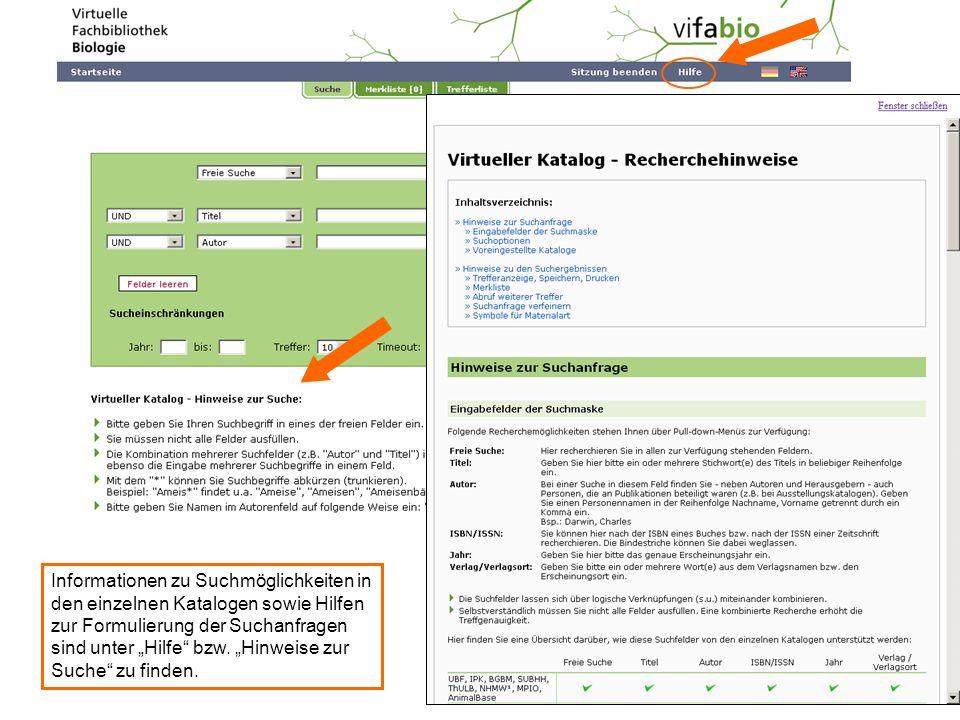 """Informationen zu Suchmöglichkeiten in den einzelnen Katalogen sowie Hilfen zur Formulierung der Suchanfragen sind unter """"Hilfe bzw."""
