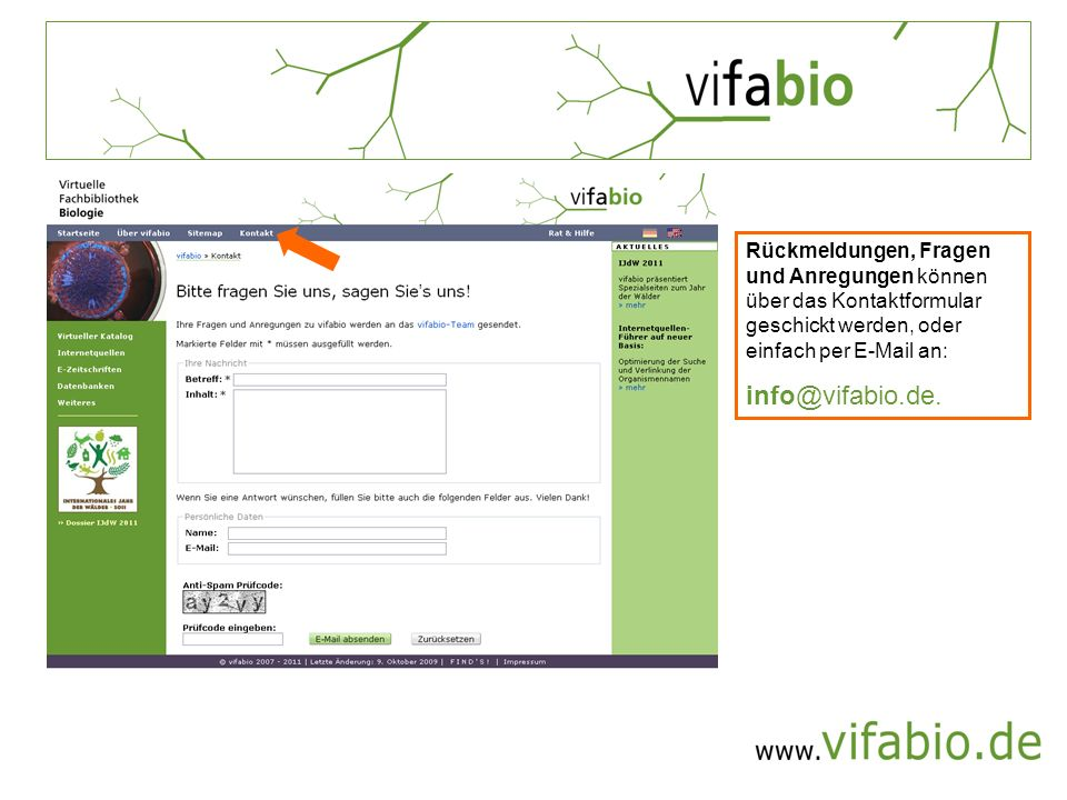 Rückmeldungen, Fragen und Anregungen können über das Kontaktformular geschickt werden, oder einfach per E-Mail an: