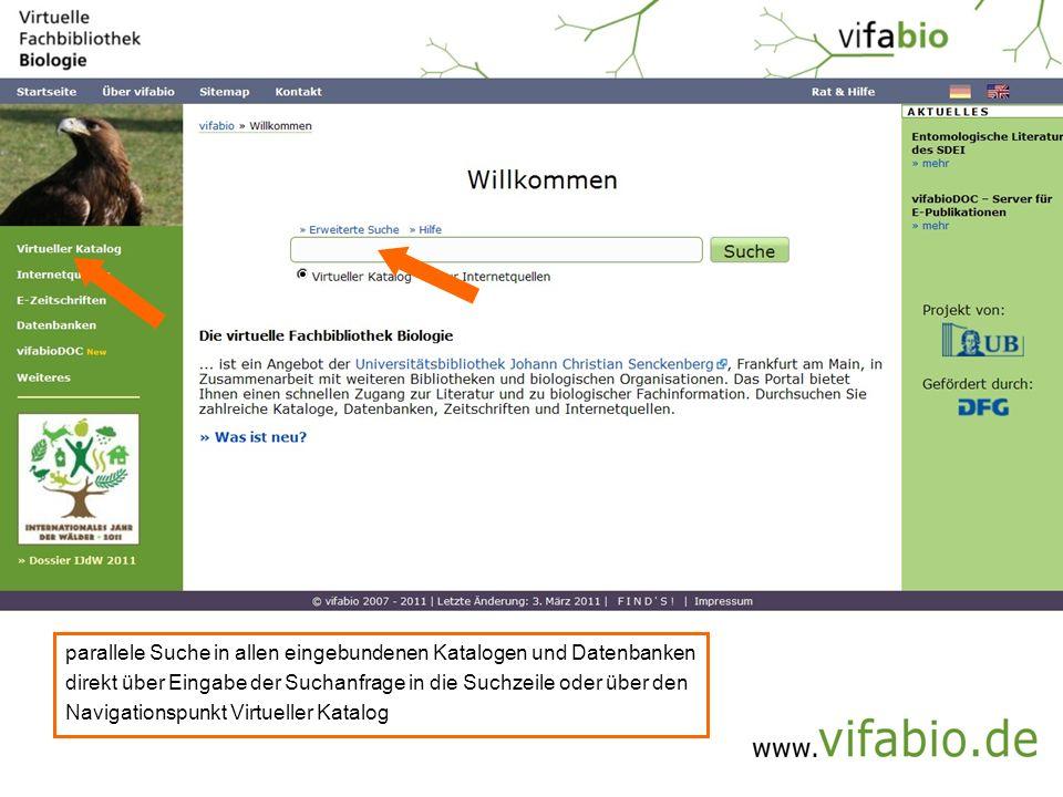 parallele Suche in allen eingebundenen Katalogen und Datenbanken direkt über Eingabe der Suchanfrage in die Suchzeile oder über den Navigationspunkt Virtueller Katalog