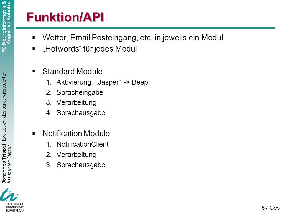 Funktion/API Wetter, Email Posteingang, etc. in jeweils ein Modul