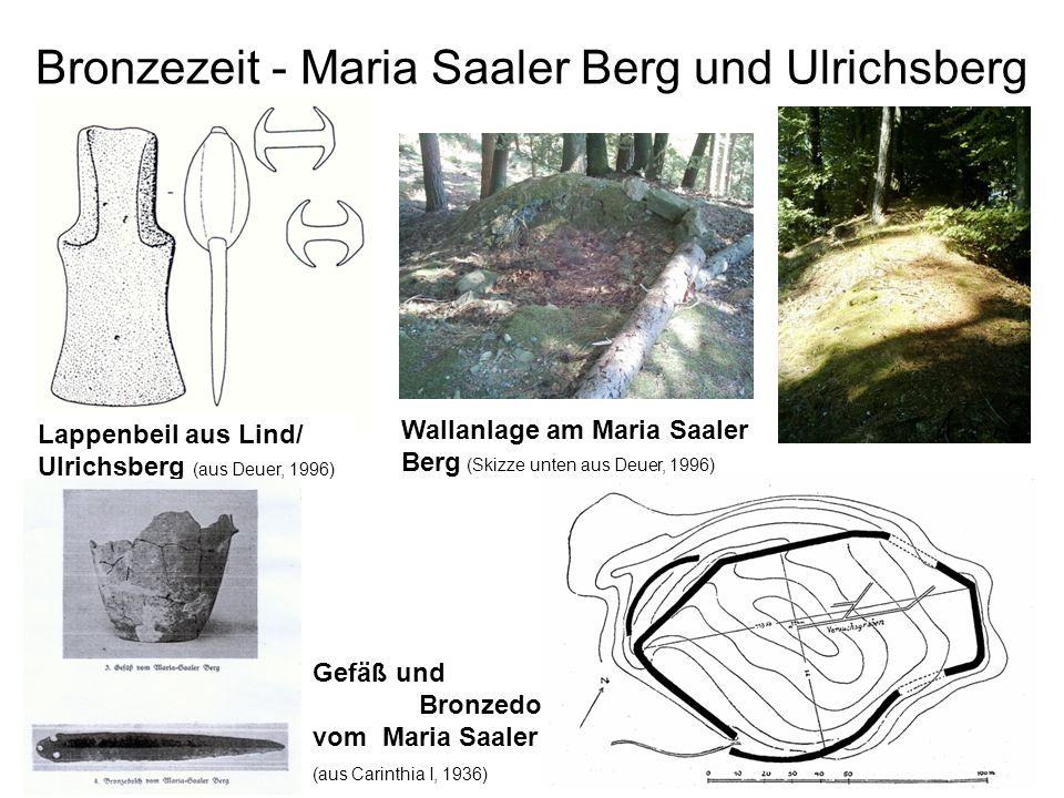 Bronzezeit - Maria Saaler Berg und Ulrichsberg