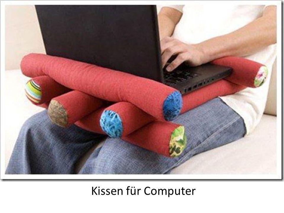 Kissen für Computer