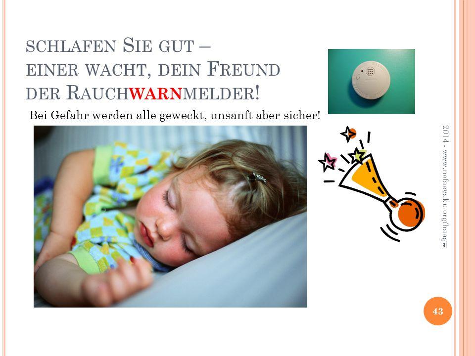 schlafen Sie gut – einer wacht, dein Freund der Rauchwarnmelder!
