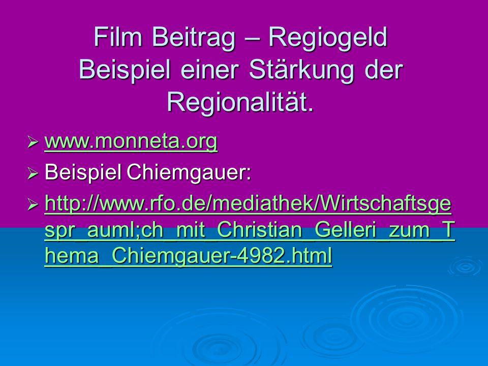 Film Beitrag – Regiogeld Beispiel einer Stärkung der Regionalität.