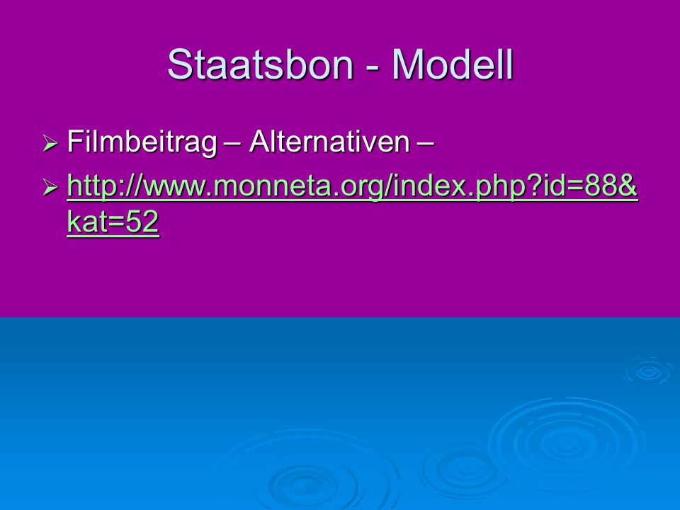 Staatsbon - Modell Filmbeitrag – Alternativen –