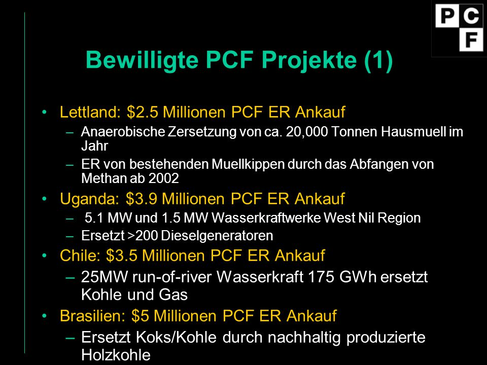 Bewilligte PCF Projekte (1)