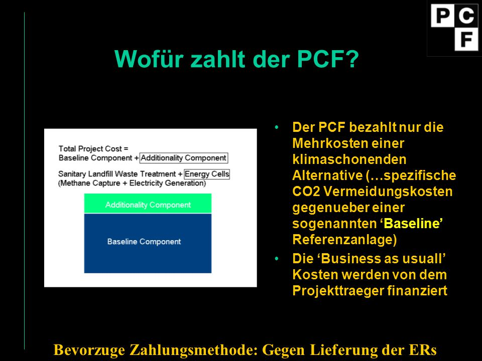 Wofür zahlt der PCF